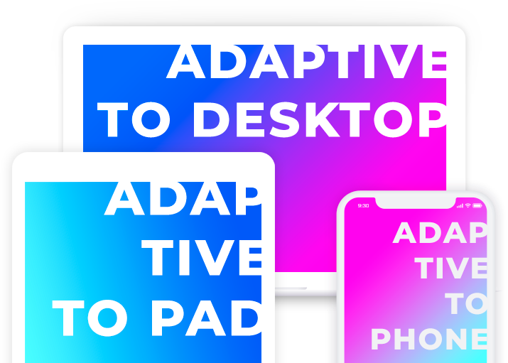 adaptive for all devices